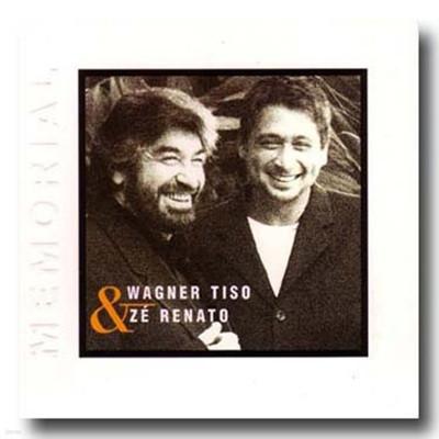 Wagner Tiso & Ze Renato - Memorial