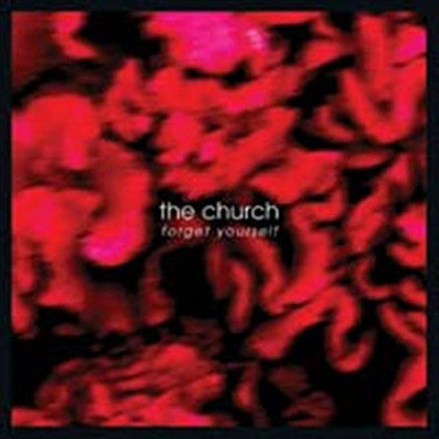 The Church - Forget Yourself