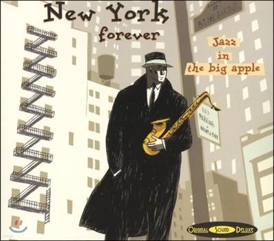 뉴욕 재즈 클럽에서 녹음된 명연주 모음집 (New York Forever - JAZZ in the Big Apple)
