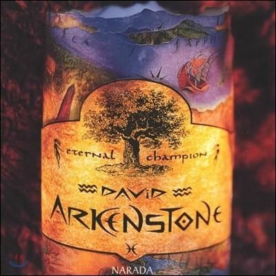 David Arkenstone - Eternal Champion