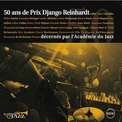 재즈 아카데미 50주년 - 역대 장고 라인하르트 상 수상작 모음집 (Academie du Jazz: 50 Ans De Prix Django Reinhardt)