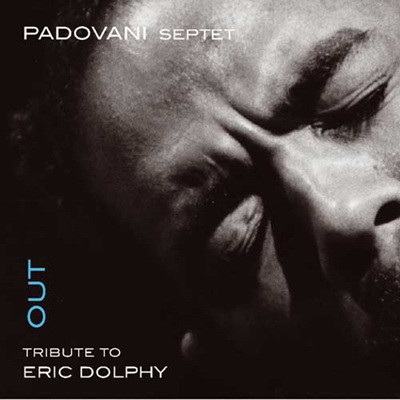 Padovani Septet (파도바니 셉텟) - Tribute To Eric Dolphy