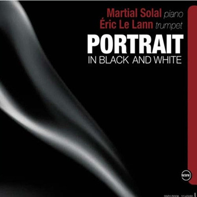 Martial Solal & Eric Le Lann - Portrait In Black And White