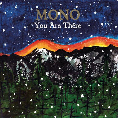 Mono - You Are There [2 LP]