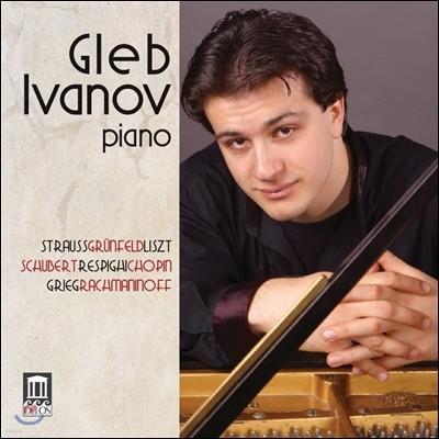 Gleb Ivanov 그레브 이바노프 - 피아노 리사이틀: 슈트라우스-그륀펠트 / 슈베르트 / 그리그 / 쇼팽 (Strauss-Grunfeld / Schubert / Grieg / Chopin / Liszt / Rachmaninoff)