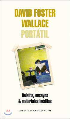 David Foster Wallace Portatil / Portable David Foster Wallace