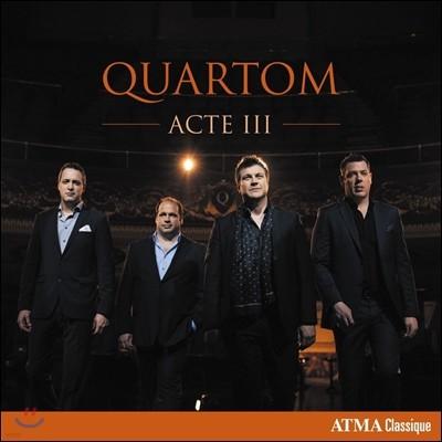 Quartom 남성 아카펠라 사중창으로 듣는 유명 오페라곡집 (Quartom: Acte III) 콰르텀