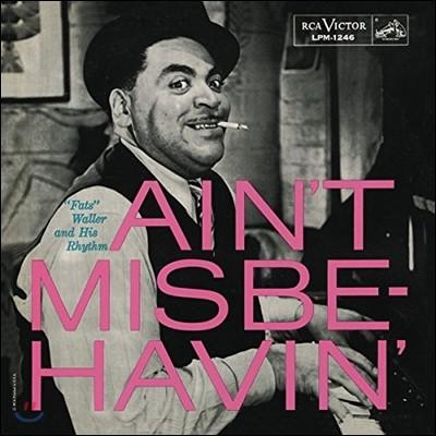 Fats Waller & His Rhythm (패츠 월러 앤 히즈 리듬) - Ain't Misbehavin