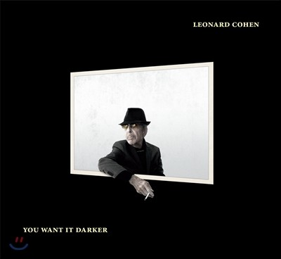 Leonard Cohen (레너드 코헨) - You Want It Darker