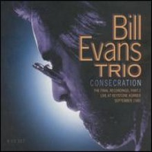 Bill Evans Trio - Consecration: The Final Recordings ,Part 2 (Live At Keystone Korner September 1980)