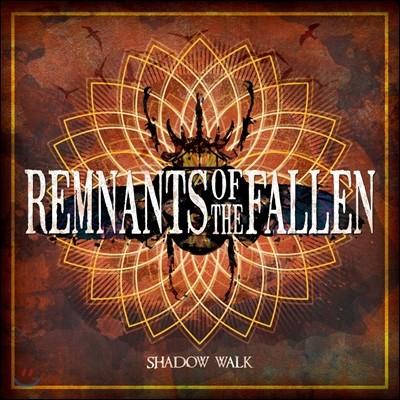 램넌츠 오브 더 폴른 (Remnants Of The Fallen) - 샤도우워크 (Shadow Walk)