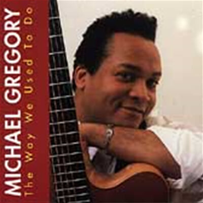 Gregory, Michael - The Way We Used To Do