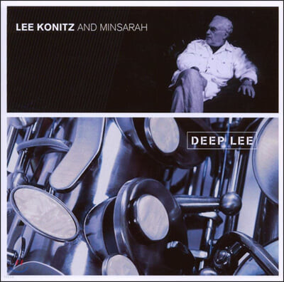 Lee Konitz and Minsarah (리 코니츠 & 민사라) - Deep Lee