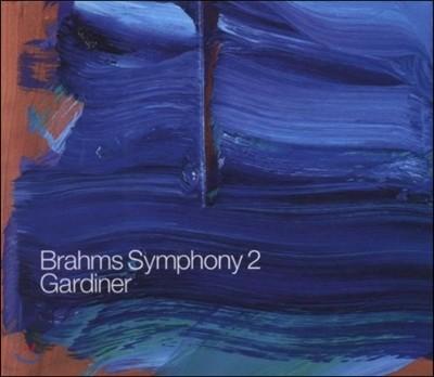 John Eliot Gardiner 브람스: 교향곡 2번, 알토 랩소디 / 슈베르트: 물 위의 정령의 노래 (Brahms: Symphony No.2 / Schubert: Gesang der Geister uber den Wassern)