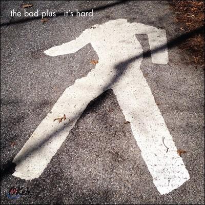 The Bad Plus (더 배드 플러스) - It's Hard