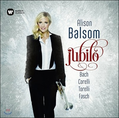 Alison Balsom 알리손 발솜 트럼펫 협주곡 - 바흐 / 코렐리 / 토렐리 / 파슈 (Jubilo - Bach / Corelli / Torelli / Fasch) [일반반]