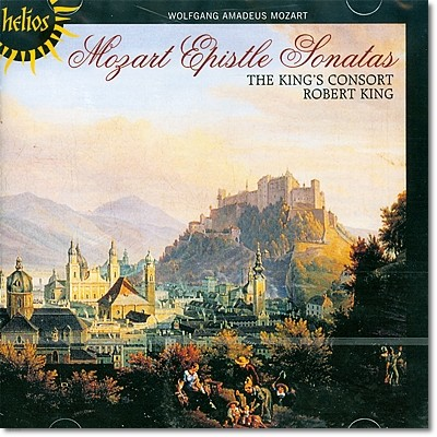 The King's Consort 모차르트: 교회 소나타집 (Mozart: Church (Epistle) Sonatas for Organ & Strings Nos. 1-17)