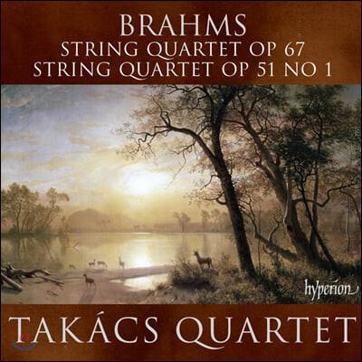 Takacs Quartet 브람스: 현악 사중주 1, 3번 (Brahms: String Quartets Op. 51, 67)
