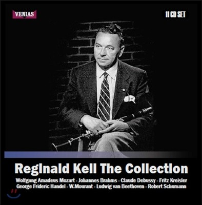Reginald Kell 레지날드 켈 컬렉션 - 1937-1957 녹음집 (Collection - 1937-1957 Recordings)
