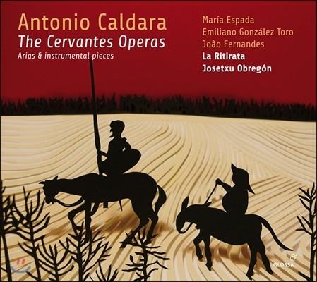 Josetxu Obregon / La Ritirata 돈키호테 - 칼다라 / 마테이스: 세르반테스 오페라의 아리아와 기악곡들 (Antonio Caldara: The Cervantes Operas - Arias & Instrumental Pieces) 라 리티라타