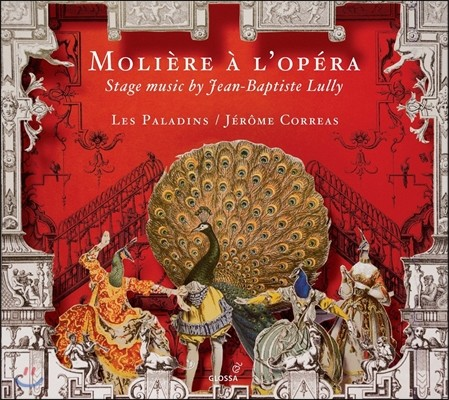 Les Paladins / Jerome Correas 오페라의 몰리에르 - 륄리의 극음악 모음집 (Moliere a l'Opera - Stage Music by Jean-Baptiste Lully) 제롬 코레아스, 레 팔라댕