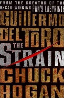 Strain Trilogy #1 : The Strain