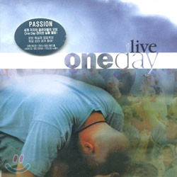 Passion - One Day Live
