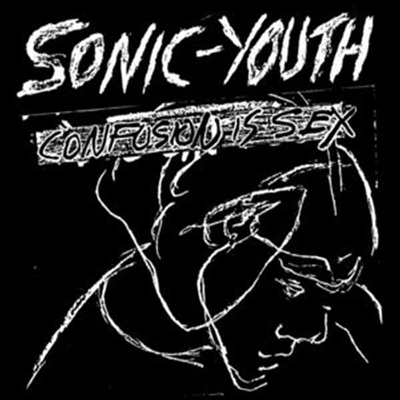 Sonic Youth - Confusion Is Sex (Remastered)(Vinyl LP)