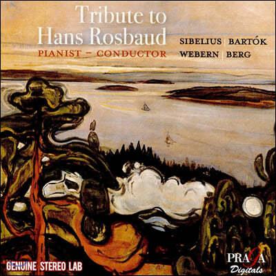 한스 로스바우트를 추모하며 - 시벨리우스 / 바르토크 / 베베른 / 알반 베르크 (Tribute to Hans Rosbaud - Sibelius / Bartok / Webern / Alban Berg)