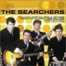 Searchers - The Very Best Of The Serchers