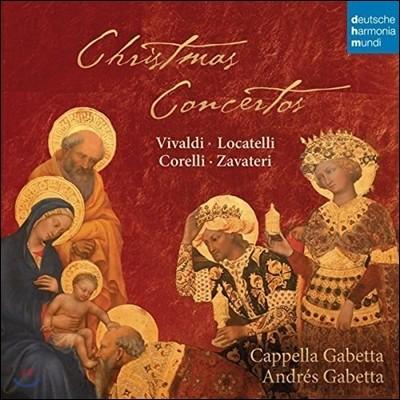 Cappella Gabetta / Andres Gabetta 비발디 / 로카텔리 / 코렐리 / 자바테리: 크리스마스 협주곡 (Vivaldi / Locatelli / Corelli / Zavateri: Christmas Concertos) 카펠라 가베타, 안드레스 가베타