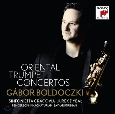Gabor Boldoczki 오리엔탈 트럼펫 협주곡: 아루티우니안 / 하차투리안 / 파질 세이 / 펜데레츠키 (Oriental Trumpet Concertos: Arutiunian / Khachaturian / Fazil Say / Penderecki) 가보르 볼도츠키
