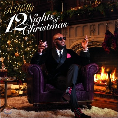 R. Kelly (알 켈리) - 12 Nights Of Christmas