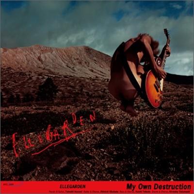 Ellegarden - My Own Destruction