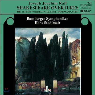 Hans Stadlmair 요아힘 라프: 셰익스피어 서곡 - 템페스트, 오텔로, 맥베스, 로미오와 줄리엣 (Joachim Raff: Shakespeare Overtures - The Tempest, Othello, Macbeth, Romeo & Juliet)