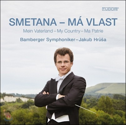 Jakub Hrusa 스메타나: 나의 조국 (Smetana: Ma Vlast [My Country]) 야쿠프 흐루샤, 밤베르크 심포니