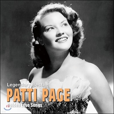 Patti Page (패티 페이지) - Legendary Best : Golden Love Songs