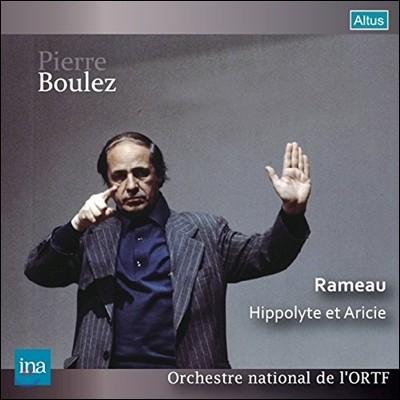 Pierre Boulez 라모: 오페라 '이폴리트와 아리시' (Rameau: Hippolyte et Aricie) 프랑스 국립 방송 교향악단, 피에르 불레즈