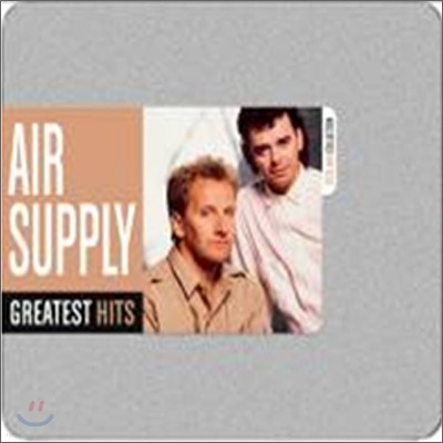 Air Supply - Greatest Hits Editions (The Steel Box Collection)