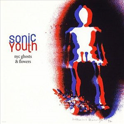 Sonic Youth - NYC Ghosts & Flowers (Back To Black Series)(180G)(LP)