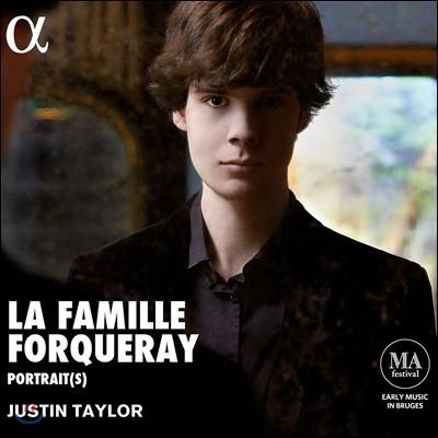 Justin Taylor 포르크레 가의 초상: 하프시코드 작품집 (La Famille Forqueray - Portraits: Harpsichord Music) 저스틴 테일러