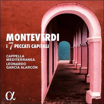 Cappella Mediterranea 몬테베르디: 7가지 죽을 죄 (Monteverdi: I7 Peccati Capitali) 카펠라 메디테라네아, 레오나르도 가르시아 알라르콘