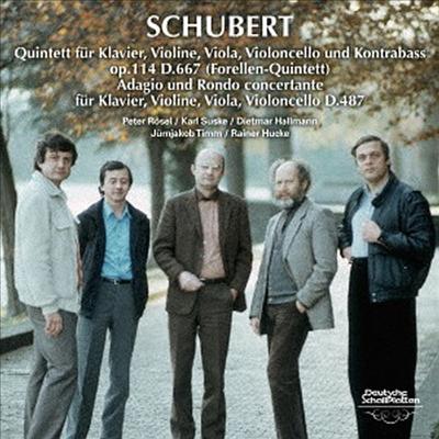 슈베르트: 피아노 오중주 '송어', 아다지오와 론도 콘체르탄테 (Schubert: Piano Quintet D.667 'Trout', Adagio & Rondo Concertante D.487) (UHQCD)(일본반) - Peter Rosel