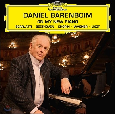 Daniel Barenboim 다니엘 바렌보임 - 나의 새 피아노: 스카를라티 / 베토벤 / 쇼팽 / 바그너 / 리스트 (On My New Piano - Domenico Scarlatti / Beethoven / Chopin / Wagner / Liszt)