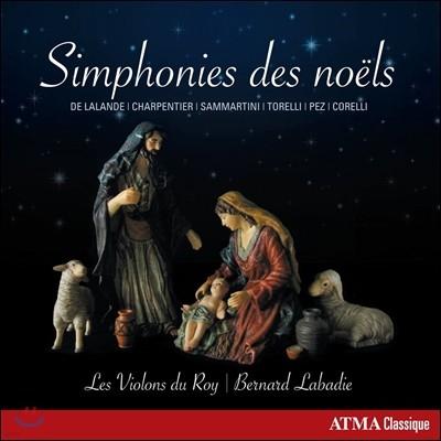 Les Violons du Roy 노엘 심포니 - 들라랑드 / 삼마르티니 / 토렐리 / 샤르팡티에 / 코렐리 (Symphonies des Noels - De Lalande, Sammartini, Torelli, Corelli, Charpentier) 레 비올롱 뒤 루아