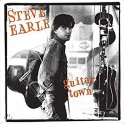 Steve Earle (스티브 얼) - Guitar Town (데뷔 앨범 발매 30주년 기념 앨범)