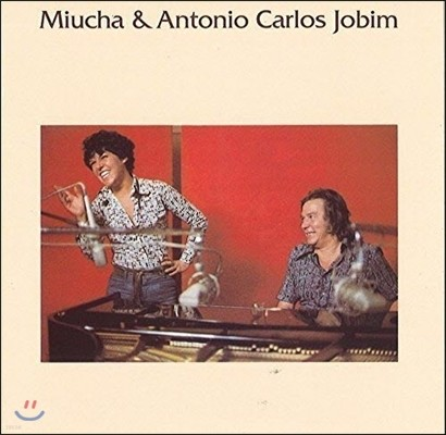 Miucha & Antonio Carlos Jobim (미우샤, 안토니오 카를로스 조빔) - Miucha & Antonio Carlos Jobim