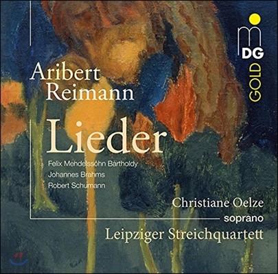 Christiane Oelze 멘델스존 / 브람스 / 슈만: 가곡집 (Mendelssohn / Brahms / Schumann: Lieder [arr. by Aribert Reimann])