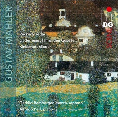 Gerhild Romberger 말러: 뤼케르트 가곡, 방황하는 젊은이의 노래, 죽은 아이를 그리는 노래 (Mahler: Ruckert-Lieder, Lieder eines Fahrenden Gesellen, Kindertotenlieder)