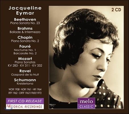 Jacqueline Eymar 베토벤 / 브람스 / 쇼팽 / 포레 / 모차르트 / 라벨: 피아노 작품집 - 자클린 예마르 (Beethoven / Brahms / Chopin / Faure / Mozart / Ravel / Schumann)